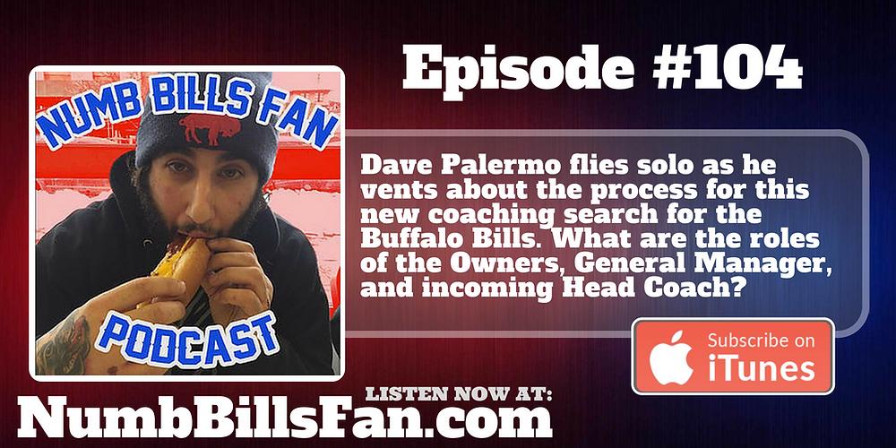 Numb Bills Fan Podcast #104 | Authentic Bufalo Bills talk with Dave Palermo & Adam Deacon