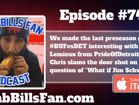 Numb Bills Fan Podcast #74 - With Chris Lemieux from PrideOfDetroit.com - Breathing Life into #BUFvs