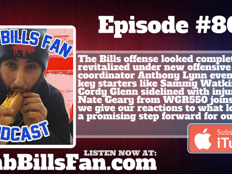 Numb Bills Fan Podcast #80 - Bills Smash Cardinals 18-33 - reactions with guest Nate Geary from WGR5