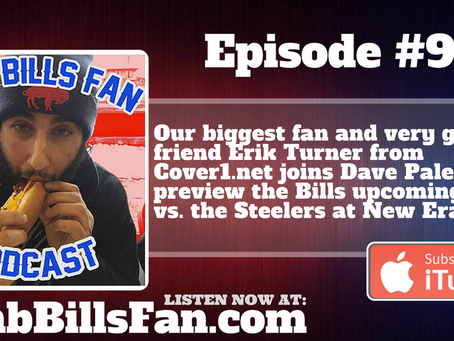 Numb Bills Fan Podcast #99 - Steelers-Bills Preview with Erik Turner from Cover1.net