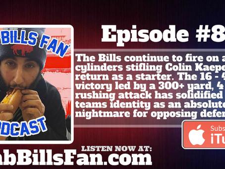 Numb Bills Fan Podcast #86 - R.I.P. 49ers, THE STREAK CONTINUES!