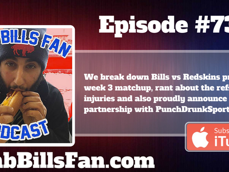 Numb Bills Fan Podcast #73 - These Damn Refs, Ruined the Damn Game BUFvsWAS Wrap Up