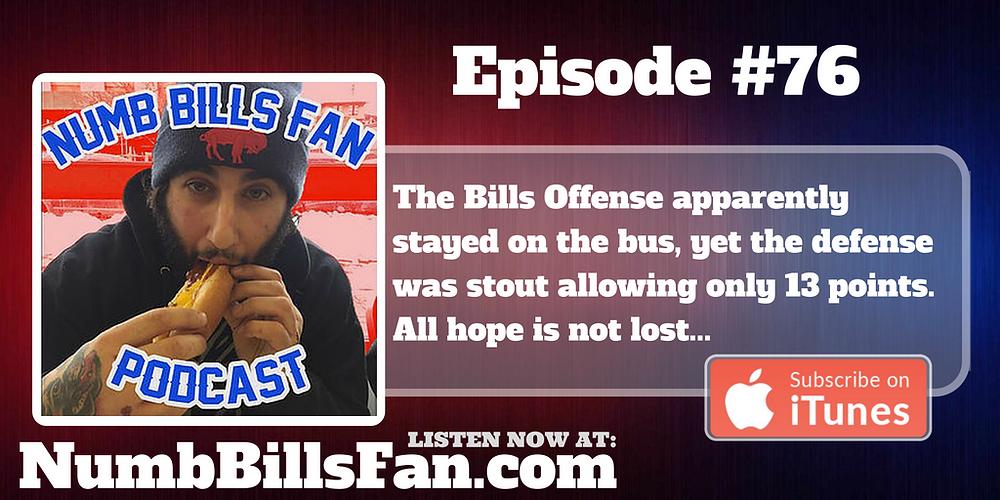 Numb Bills Fan Podcast #76 | Authentic Bills Talk with Dave Palermo & Adam Deacon