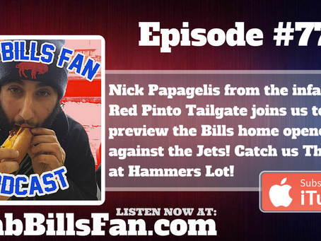 Numb Bills Fan Podcast #77 - Guest Nick Papagelis from Red Pinto Tailgate, #NYJvsBUF preview