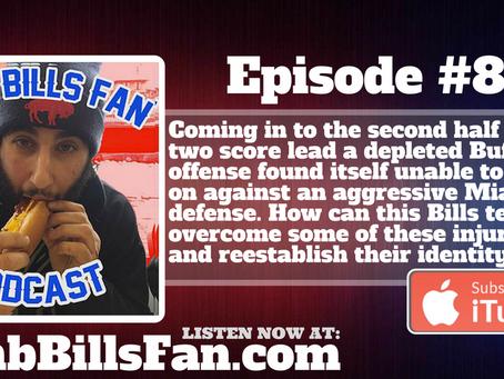 Numb Bills Fan Podcast #88 - Post Win Streak Identity Crisis - #BUFvsMIA Reactions