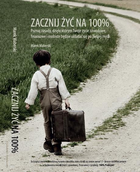 Książka Zacznij Żyć na 100 Marek Waberski.png