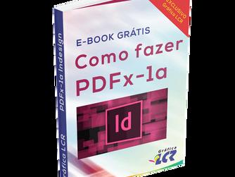 E-book: como fazer PDFx-1a no Indesgin