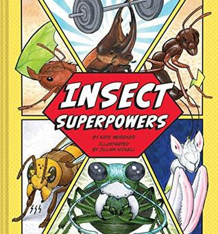 Insect Superpowers -- Perfect Picture Book Friday
