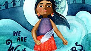 We Are Water Protectors -- Perfect Picture Book Friday