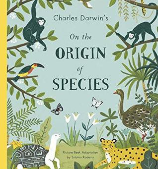 On the Origin of Species -- Perfect Picture Book Friday