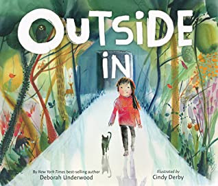 Book cover for Outside In by Deborah Underwood and Cindy Derby.