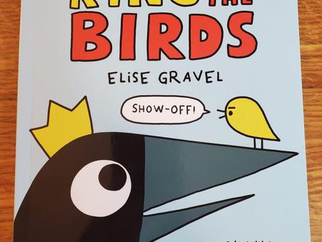 Arlo & Pips King of the Birds -- Graphic Novel Fun