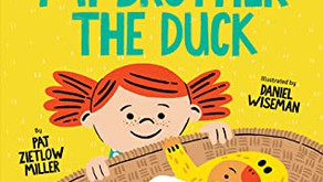 My Brother the Duck -- Perfect Picture Book Friday