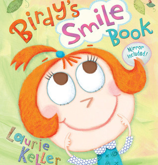 Birdy's Smile Book -- Perfect Picture Book Friday