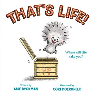 That's Life! -- Perfect Picture Book Friday