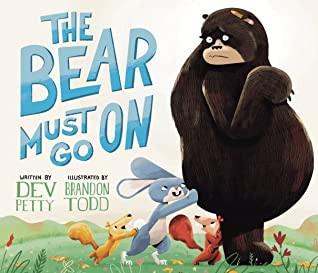 Cover art for The Bear Must Go On by Dev Petty and Brandon Todd