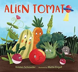 Alien Tomato -- Perfect Picture Book Friday