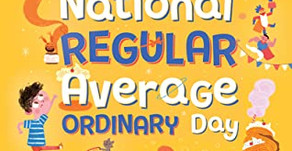 National Regular Average Ordinary Day -- Perfect Picture Book Friday