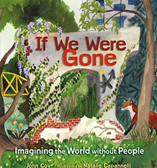 If We Were Gone -- Perfect Picture Book Friday
