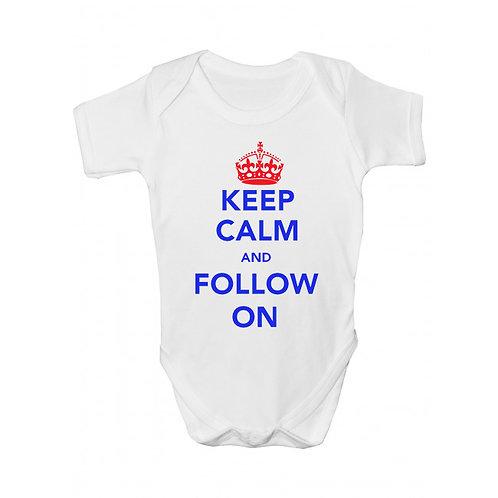 Keep Calm And Follow On Babygrow