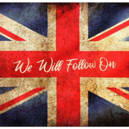 We Will Follow On Tea Towel