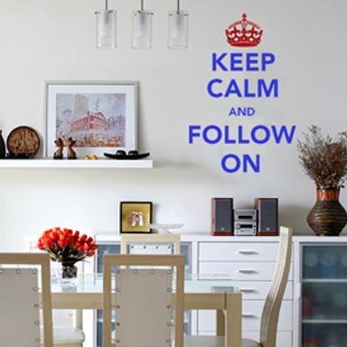 Keep Calm and Follow On Wall Art
