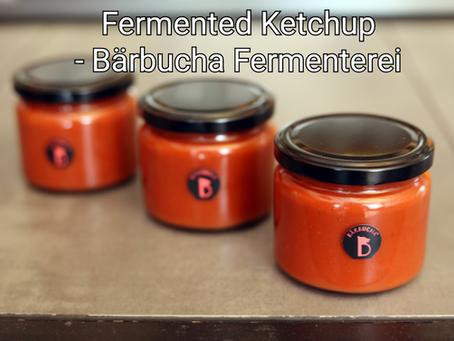 Fermented Ketchup - Bärbucha Fermenterei