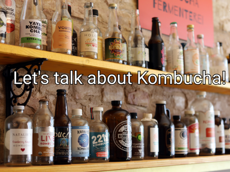 Let's talk about Kombucha!