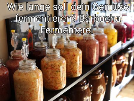 Wie lange soll dein Gemüse fermentieren?