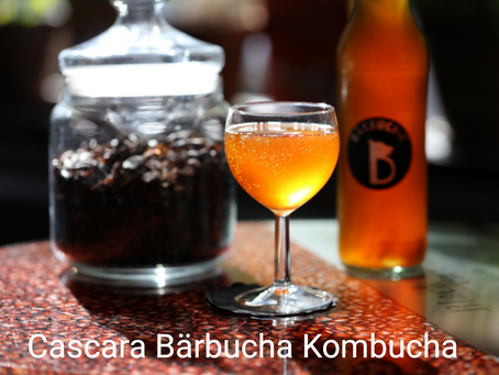 Cascara Bärbucha - our twist on a Coffee Kombucha!