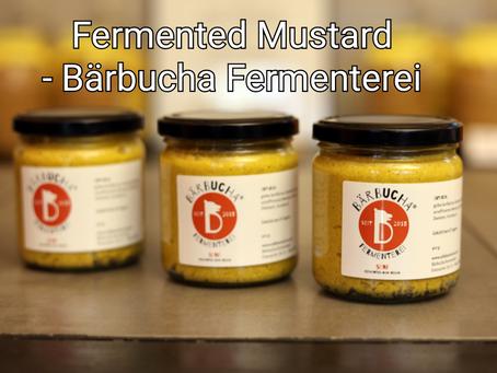 Fermented Mustard - Bärbucha Fermenterei