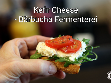 Kefir Cheese - Bärbucha Fermenterei