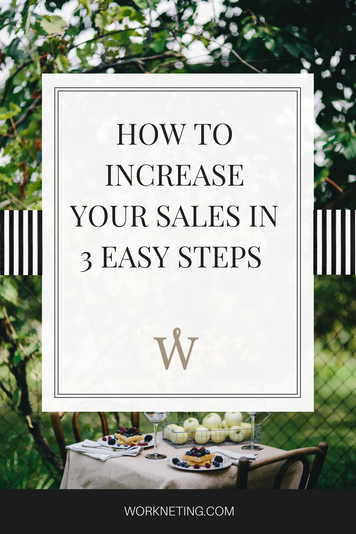 How To Increase Your Sales In 3 Easy Steps