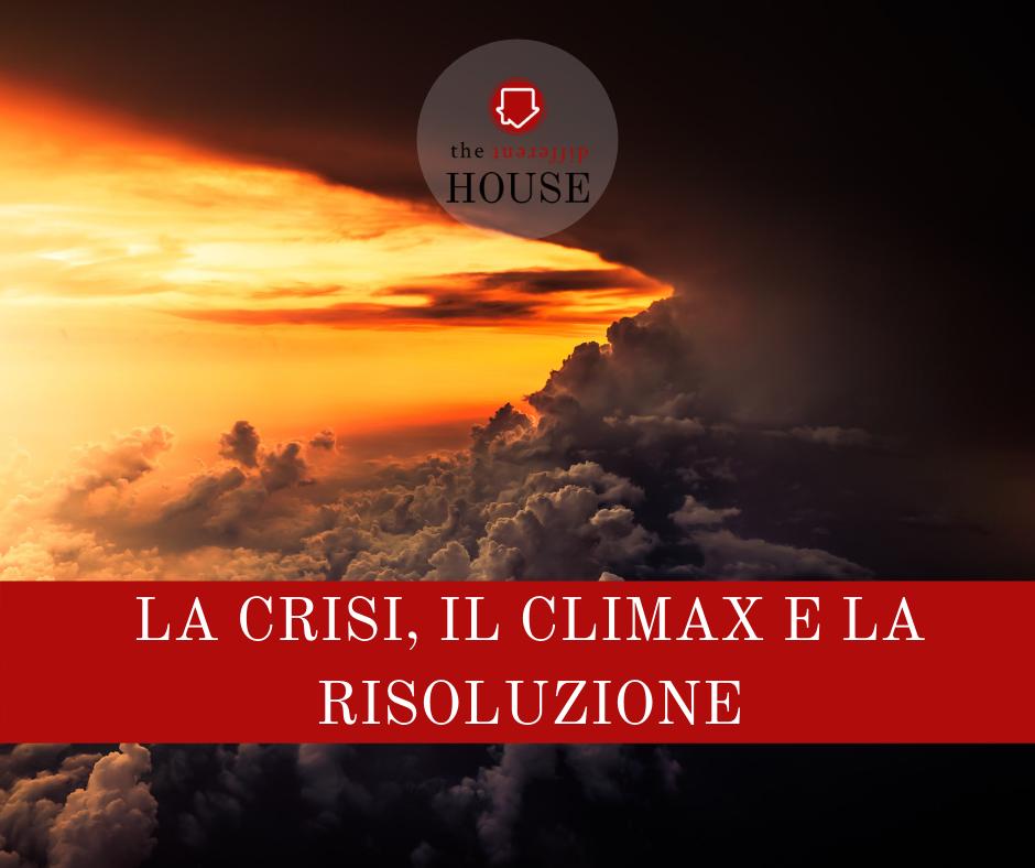 La crisi, il climax e la risoluzione