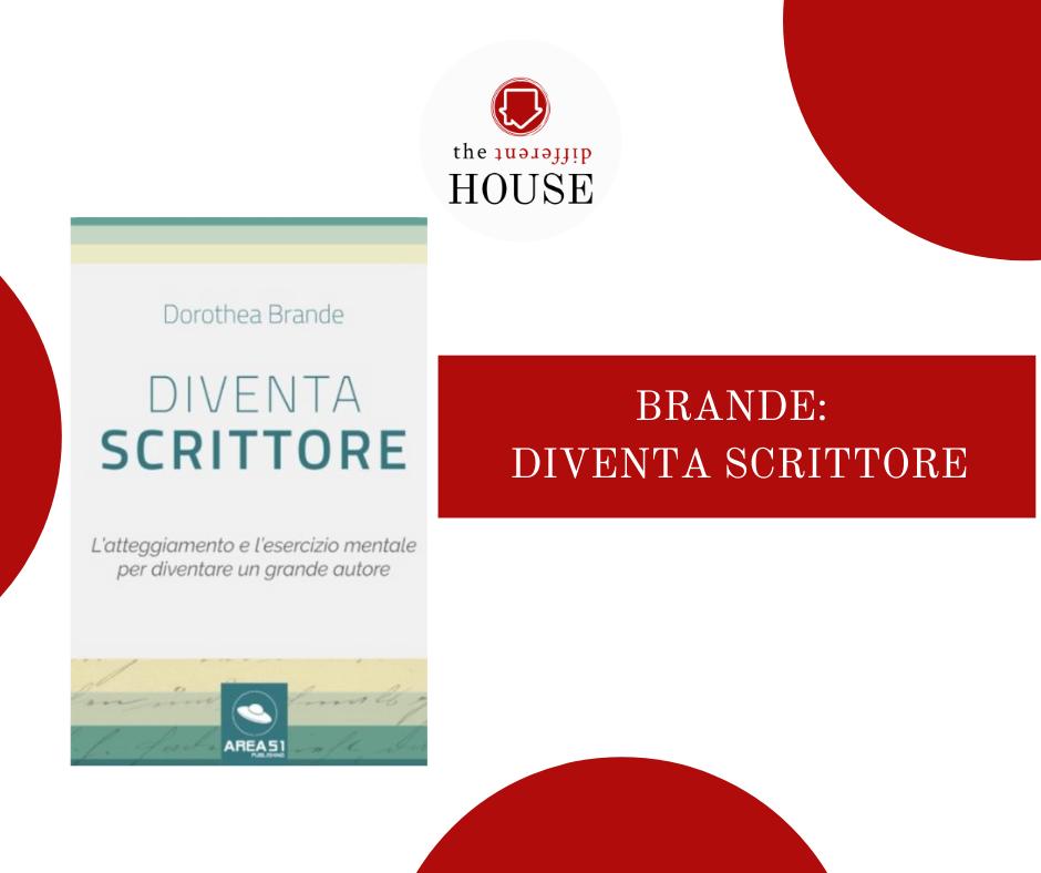 Dorothea Brande: diventa scrittore