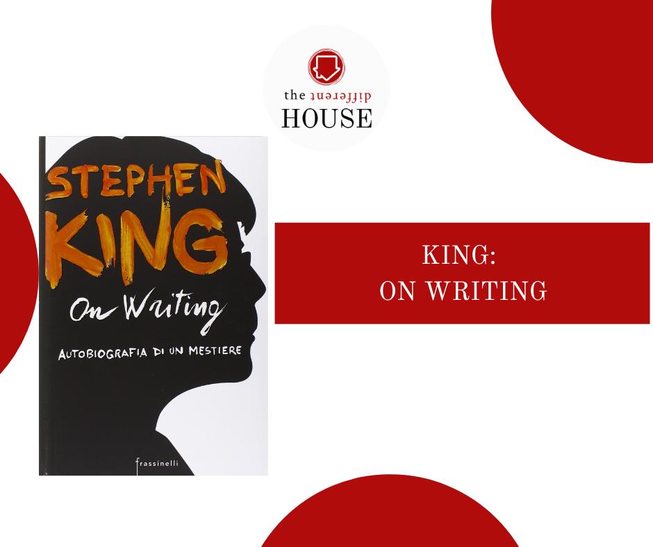 On writing, autobiografia di un mestiere. Stephen king