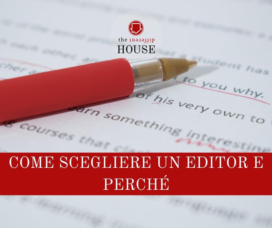 Come scegliere un editor e perché