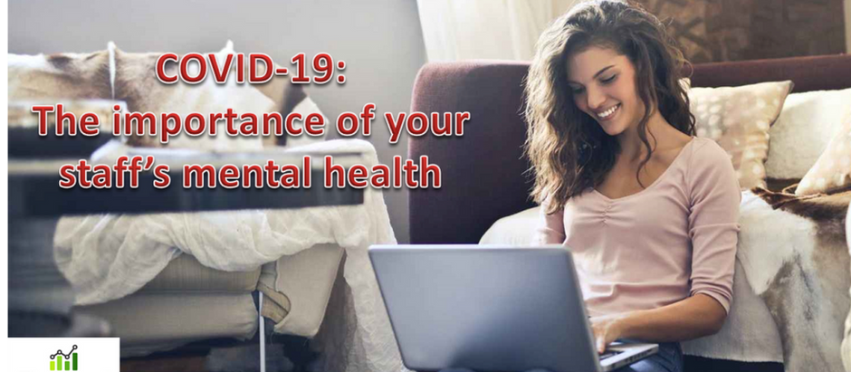 COVID-19: The importance of your staff's mental health