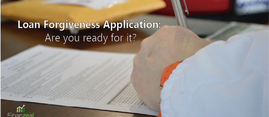 Loan Forgiveness Application: Are you ready for it?
