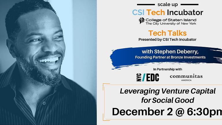 Tech Talks   Stephen Deberry, Founding Partner at Bronze Investments