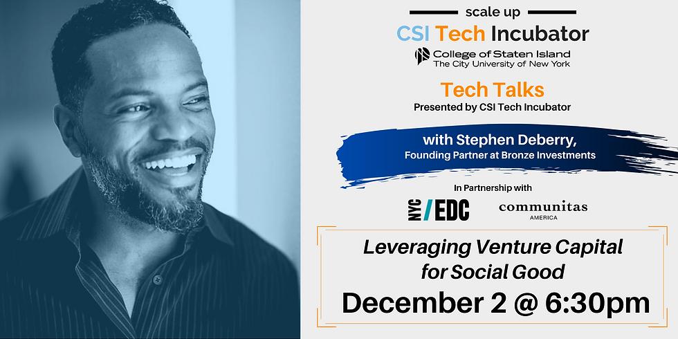 Tech Talks | Stephen Deberry, Founding Partner at Bronze Investments