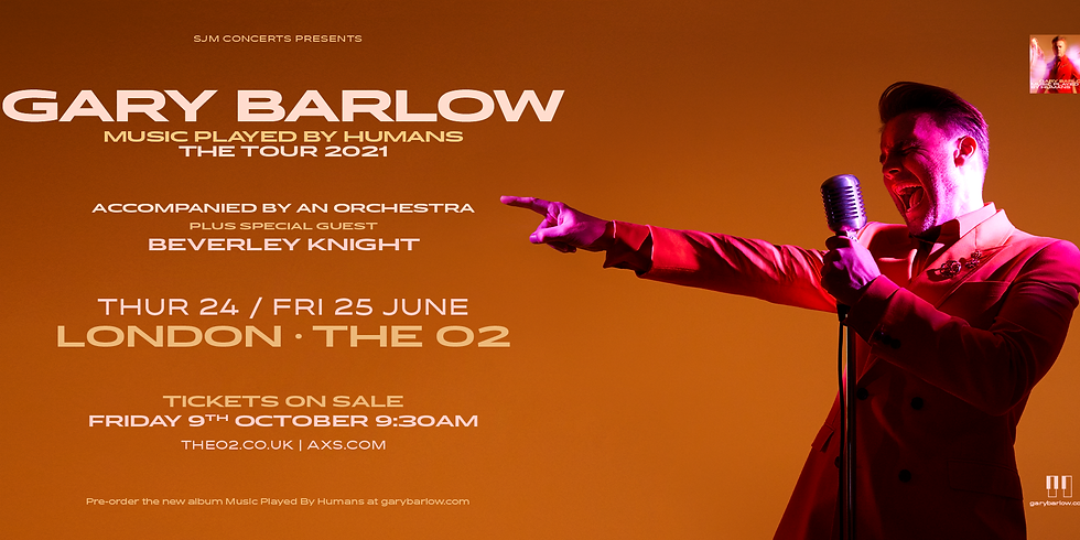 Gary Barlow - Music Played By Humans Tour 2021