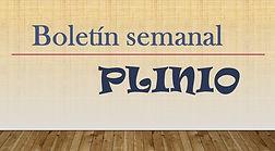 Plinio, boletín semanal de actividades