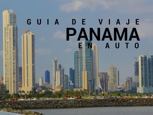 Guía para viajar en auto por PANAMA
