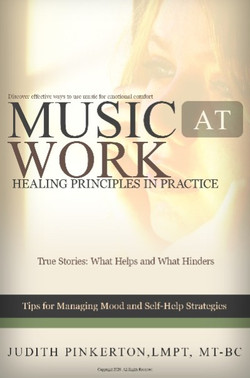 Music at Work: Healing Principles in Practice