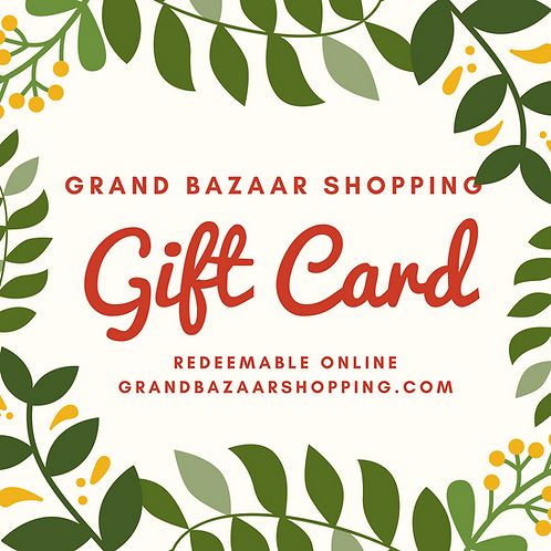 GRAND BAZAAR SHOPPING GIFT CARD