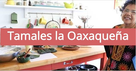 Tamales la Oaxaqueña