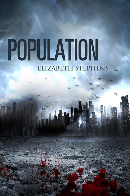 Population: A Post-Apocalyptic SciFi Romance