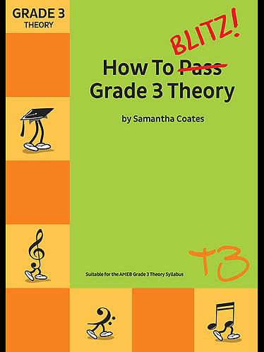 How To Blitz Grade 3 Theory