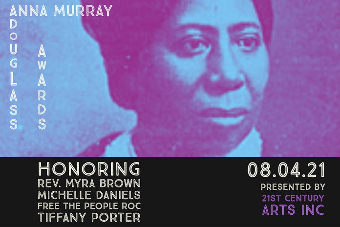 2nd annual Anna Murray Douglass Awards which will be held on August 4, 2021